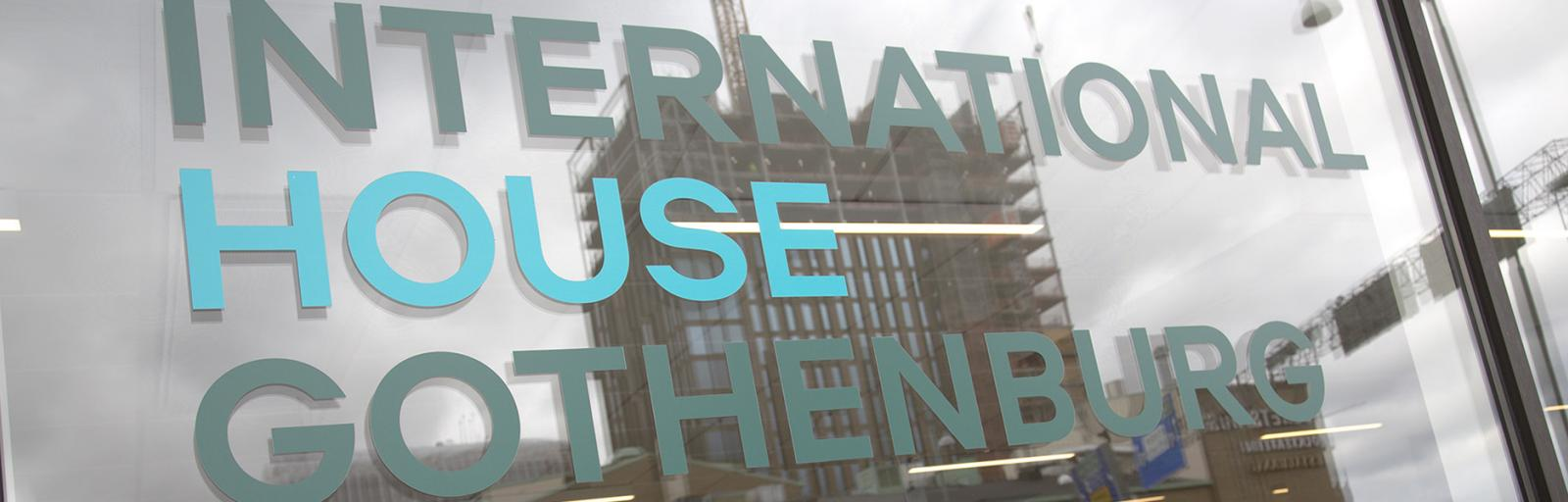Window with text International House Gothenburg